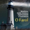 """Lançado o curso on-line """"O Farol"""""""