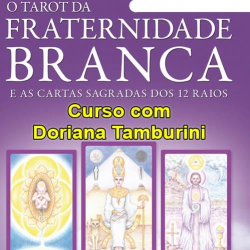 Tarot da Fraternidade Branca e as 12 cartas Sagradas dos 12 Raios