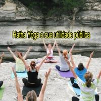 Hatha Yóga e sua utilidade pública